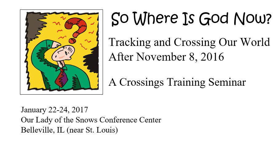So where is God now? Tracking and Crossing our world after November 8, 2016